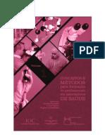 Conceitos e métodos para a formação de profissionais em laboratórios de saúde