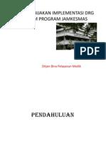 Kebijakan Implementasi Drg Dalam Program Jamkesmas