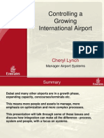 Controlling a Growing International Airport