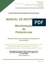 Manual de Instruções – Manifestação de Preferências DCE e Contratação; 2011.ago.04