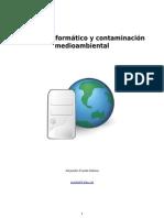 Contaminacion y Material Informatico
