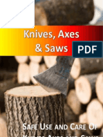 Knives Axes and Saws