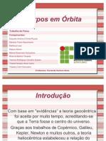 Corpos Em Orbita-Slides