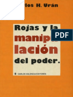 Rojas y La Manipulacion Del Poder