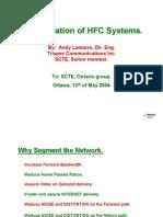 Segmentation HFC Systems