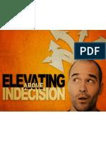 Elevating Above Indecision - Title Slide