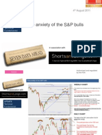 The Anxiety of the S&P 4th August Shorts and Longs