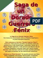 La Saga de Un Dorado Guerrero Fénix