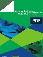 Navegacao Guiada_modulo Confirmacao de Matricula