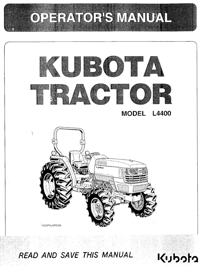 Kubota L4400 Operator Manual.
