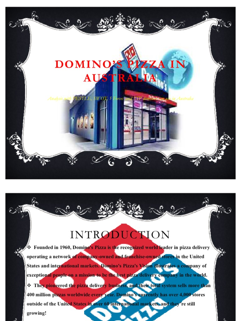 domino s pizza pestle analysis for australia Our website is made possible by displaying online advertisements to our visitors please consider supporting us by disabling your ad blocker.