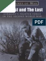 Galland, Adolf - Los Primeros Y Los Ultimos