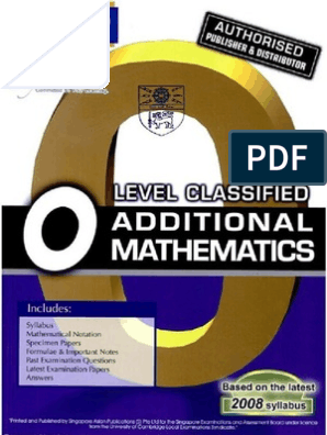 O-Level Classified Additional Mathematics With Model Answers