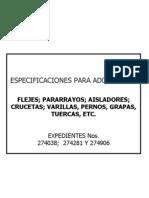 Especificaciones para Adquisición (Exps. 274038, 274281 y  274906)