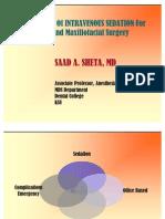 Application of IV Sedation in Oral Maxillofacial Surgery