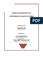 Design Parameters for de-Formable Cushion Systems