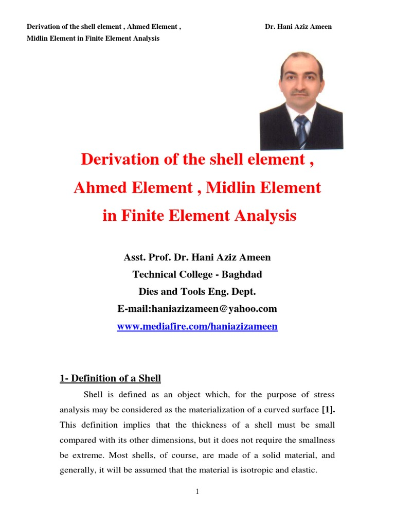Derivation of the Shell Element , Ahmed Element , Midlin Element in