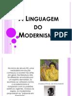 A Linguagem No Modernismo