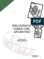 Bibliografia Sobre Cine Argentino Por Adela Rodriguez