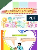 DEFINISI KREATIF & ARTISTIK