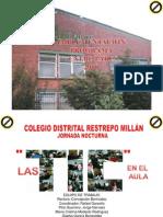 IMPLEMENTACIÓN PROYECTO ENTREPARES COLEGIO RESTREPO MILLÁN J.N.