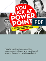 You Suck at PowerPoint!