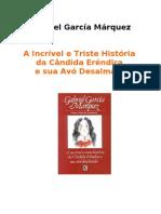Márquez - A Incrível e Triste História da Cândida Erêndira e Sua Avó Desalmada