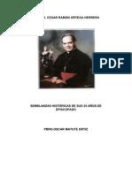 Semblanza Historica de Mons Cesar Ramon Ortega Herrera en sus 25 años de Episcopado