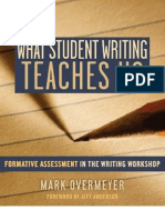 What Students Writing Teaches Us