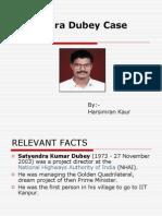 Satyendra Dubey Case Study