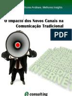 E-Book O Impacto dos Novos Canais na Comunicação Tradicional E-Consulting Corp. 2010