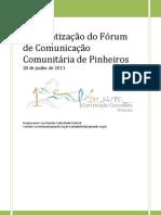 Sistematização do 1º Fórum de Comunicação Comunitária de Pinheiros