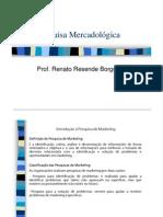 Pesq. Mercadológica - aula 1