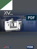 YCM XV Series