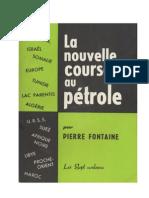 Fontaine Pierre - (1957) - La nouvelle course au pétrole