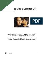 Validate Gods Love for Us Pastor Evangelist Martin Nekosoreang