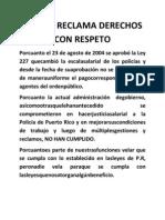 POLICÍA RECLAMA DERECHOS CON RESPETO