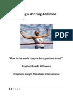 Having a Winning Addiction Prophet Ronald H Flowers