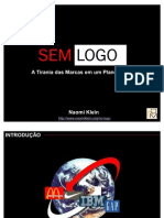 Apresentação Analise Sem Logo por Naomi Klein DOM Strategy Partners 2010