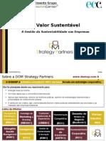 Apresentação Metodologias Valor Estratégico da Sustentabilidade DOM Strategy Partners 2010
