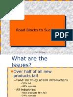 Road Blocks to Success Update