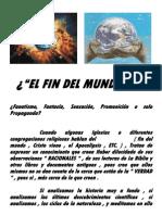 ¿ EL FIN DEL MUNDO ? .