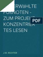 Auserwählte Fußnoten - zum Projekt Konzentriertes Lesen