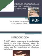FACTORES DE RIESGO ASOCIADOS A LA PRESENTACIÓN DEL COMPLEJO RESPIRATORIO PORCINO.