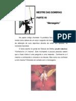 Mestre Das Sombras VII - MENSAGEIRO