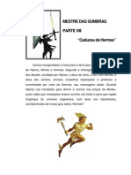 Mestre Das Sombras VIII - Caduceu de Hermes