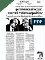Bossi Le Pensioni Non Si Toccano. Casini Noi Restiamo Opposizione -  Il Messaggero del 10.08.11