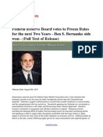 Federal Reserve Board Votes to Freeze Rates for the Next Two Years - Ben S. Bernanke Side Won - (Full Text of Release) - Take that Standard & Poor's!!!