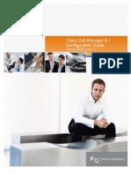 Cisco Call Manager 6.1 Configuration Guide