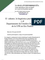 El cáñamo, la lingüística puertorriqueña y el  Departamento de Estudios Hispánicos  de la UPR en Río Piedras (2004) ~ por el Dr. Rafael Andrés Escribano